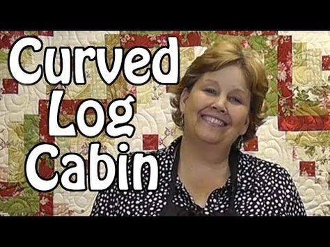 new tutorial from Missouri star The Curved Log Cabin Quilt- Quilting with Honey Buns | Quilts \u0026 Patchwork | Pinterest | Log cabin quilts Log cabins and ...