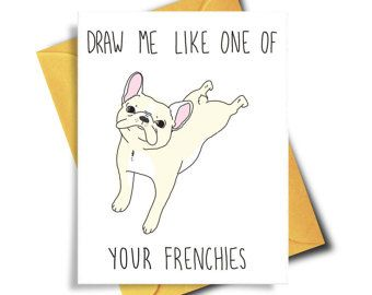 Funny Birthday Card French Bull Dog Card Dog Lover Card Funny