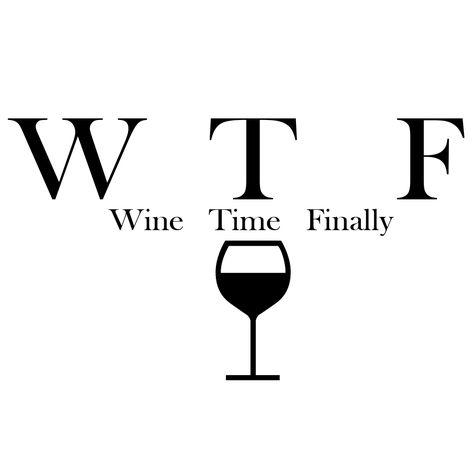 Funny WTF Wine Time Finally Parody Alcohol Vinyl Car Decal