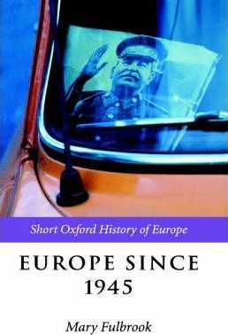 Pdf Download Europe Since 1945 Free By Mary Fulbrook