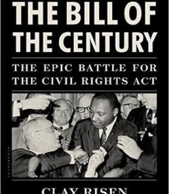 The Bill Of The Century Pdf Civil Rights Act Of 1964 Civil Rights Essay Contests