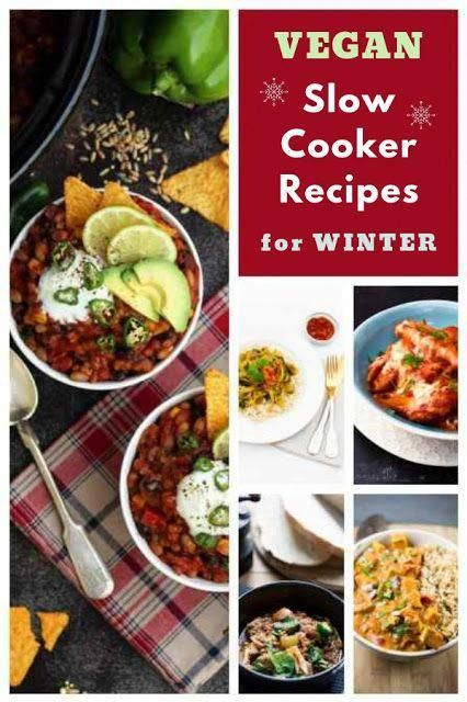 27 Vegan Slow Cooker Recipes For Winter Nutrition Recipes