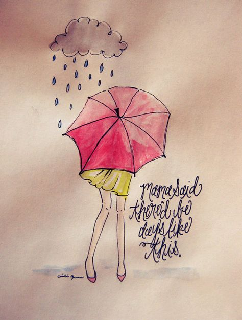"""Quote """"Mama said there'd be days like this"""" art print, watercolor print, rainy day illustration, wall decor 7 x 9 on Etsy, $14.99"""
