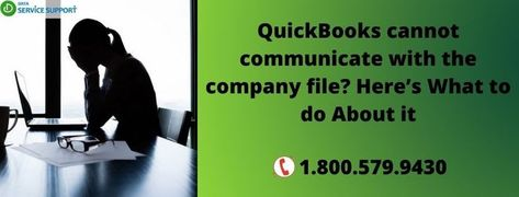 Resolve QuickBooks cannot communicate with the company file with easy steps