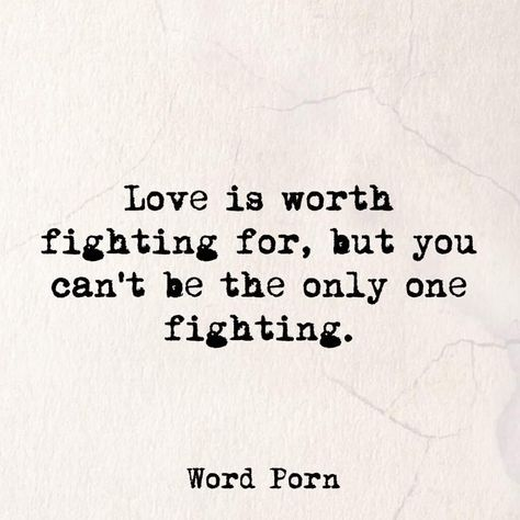 Quotes About Love : QUOTATION – Image : Quotes Of the day – Description Love is worth fighting for, but you can't be the only one fighting. Sharing is Power – Don't forget to share this quote ! Done Trying Quotes, Try Quotes, Quotes To Live By, Best Quotes, Life Quotes, Honesty Quotes, Poem Quotes, Awesome Quotes, The Words