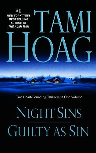 The Double Novel Omnibus Night Sins Guilty As Sin 6 99 Kindle By Tami Hoag Comprises The First Two Novels In Her D Bargain Books Tami Hoag Books Tami Hoag