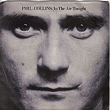 """Phil Collins - """"In the Air Tonight"""""""