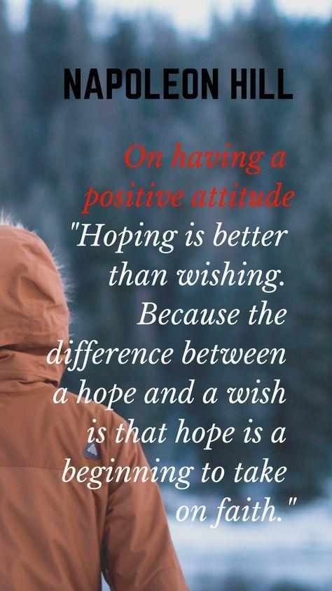 Napoleon Hill Positive Attitude Positive Attitude Positivity Entrepreneur Success