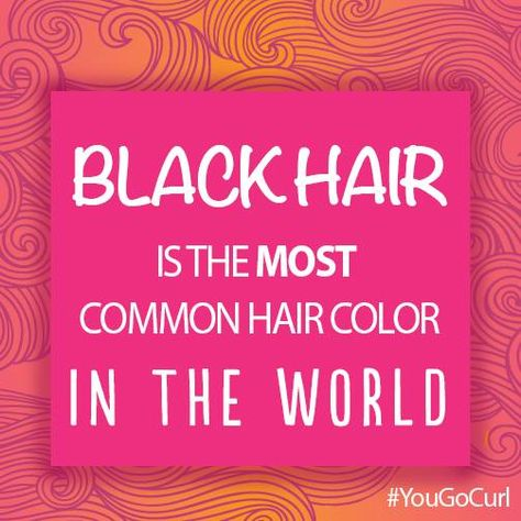 Did You Know That Black Hair Is The Most Common Hair Color In The World Hair Facts Most Common Hair Color Skin Facts Hair Color