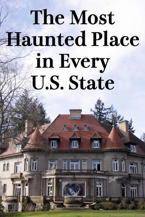 The Most Haunted Place in Every U. State These 50 destinations promise spine-chilling fun. Real Haunted Houses, Haunted Hotel, Most Haunted Places, Spooky Places, Places In America, Places Around The World, Places To Travel, Places To See, Vacation Places In Usa