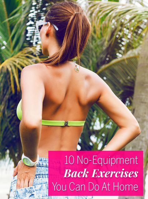 10 No-Equipment Back Exercises You Need to Try