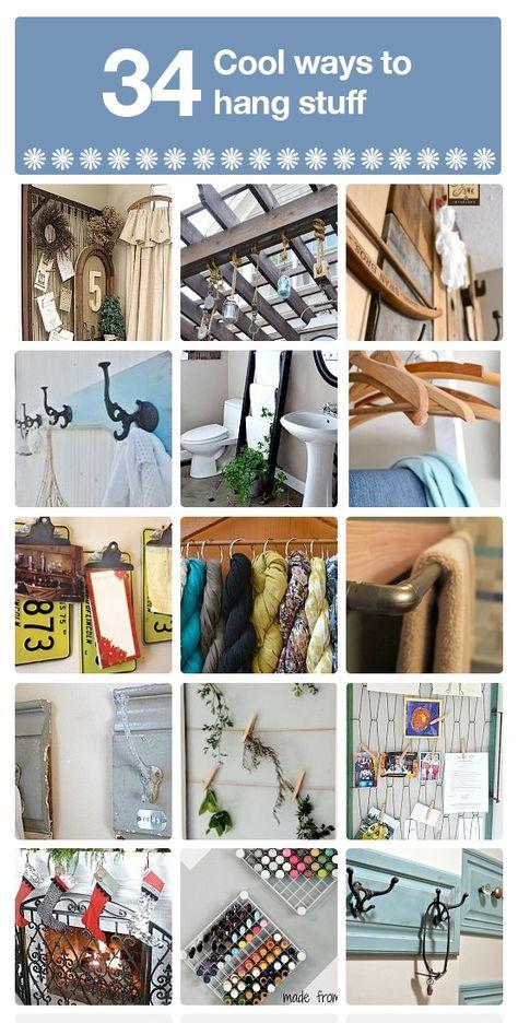 34 cool ways to hang stuff!