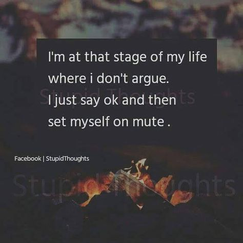 I'm at that stage of my life where I don't argue.... FunctionalRustic.com #functionalrustic #quote #quoteoftheday #motivation #inspiration #quotes #diy #wisdom #lifequotes  #affirmations #rustic #handmade #craft #affirmation #michigan #motivational #repurpose #dailyquotes #crafts #success #sobriety #strongwoman #inspirational  #quotations #success #positivity #inspirationalquotes #decorations #quotations #strongwomenquotes #recovery #achievement #health #kindness #trust