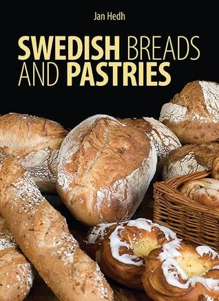 Pdf Download Swedish Breads And Pastries Unlimited Swedish Recipes Swedish Bread Bread And Pastries