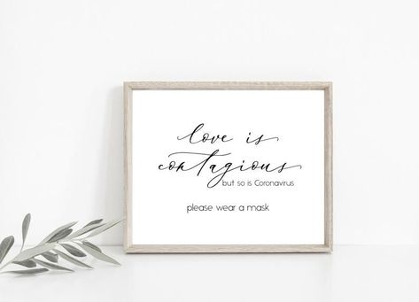 This love is contagious, white printable covid wedding sign is an elegant way to remind your guest of social distancing!