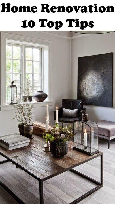 Home Renovation: 10 Top Tips | Home Remodeling | Modern