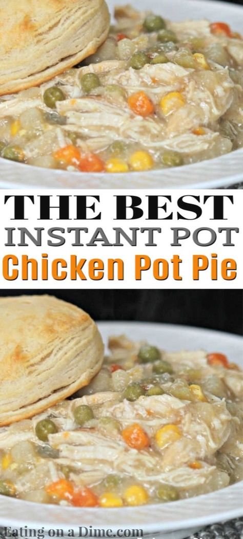 INSTANT POT CHICKEN POT PIE RECIPE Easy chicken pot pie with biscuits! You are going to love this Instant Pot Chicken Pot Pie Recipe. It is the best pot pie recipe ready in under an hour thanks to the pressure cooker. Best Instant Pot Recipe, Instant Recipes, Instant Pot Dinner Recipes, Recipes Dinner, Easy Pie Recipes, Easy Chicken Recipes, Chicken Potpie Recipes, Chicken Instant Pot Recipe, Chicken Pot Pie Recipe With Biscuits