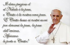 Auguri Di Natale Papa Francesco.Immagini Con Messaggi Di Natale Religiosi Di Papa Francesco Papa Francesco Natale Messaggi