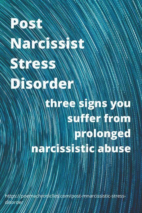 Post Narcissist Stress Disorder