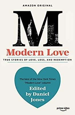 Modern Love Now An Amazon Prime Series Amazon Co Uk Daniel