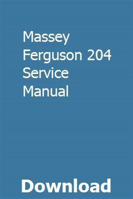 Massey Ferguson 204 Tractor Operators Manual Tractors Agricultural ...