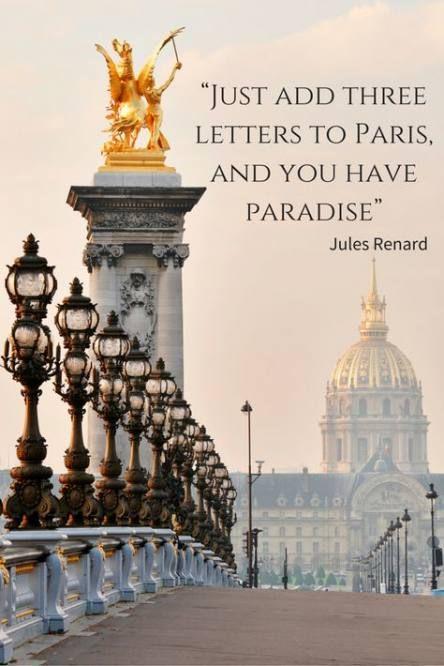 Travel Quotes Paris 25+ Ideas | Paris quotes, France travel, Paris travel