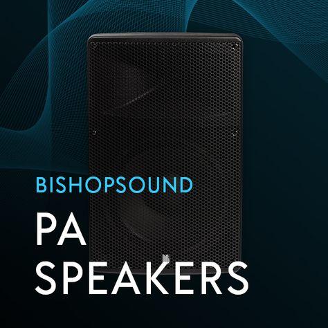 BishopSound PA Speakers