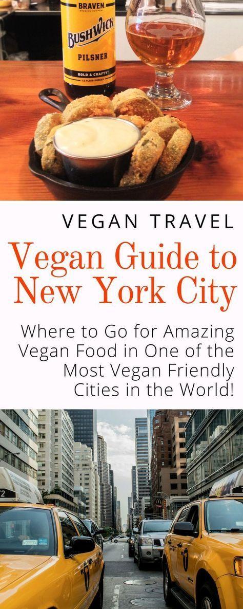 Some Of The Best Vegan Food In New York City Vegan Travel Guide Veggie Visa In 2020 Vegan Travel Vegan Restaurants New York Food