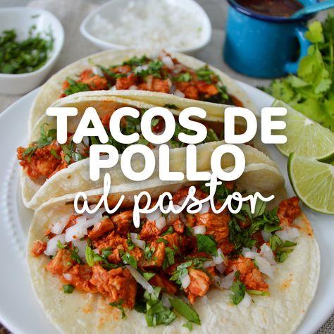 Tacos De Pollo Al Pastor Receta Muy Fácil Deliciosa Video Receta Video Recetas Mexicanas Saludables Kiwilimon Recetas Comida Comida