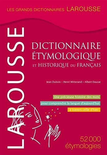 Telecharger Dictionnaire Etymologique Et Historique Du Francais Pdf Livre Ebook France Par Henri Mitterand Jean Du Livres En Ligne Telechargement Dictionnaire