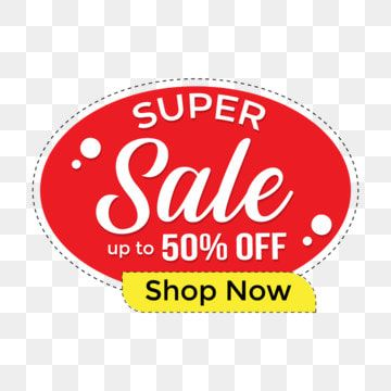 Super Sale Up To 50 Off Discount Png Background 50 Offer Logo 50 Off Sale Images Offer Png Png And Vector With Transparent Background For Free Download Special Offer Logo Discount Logo Super Sale