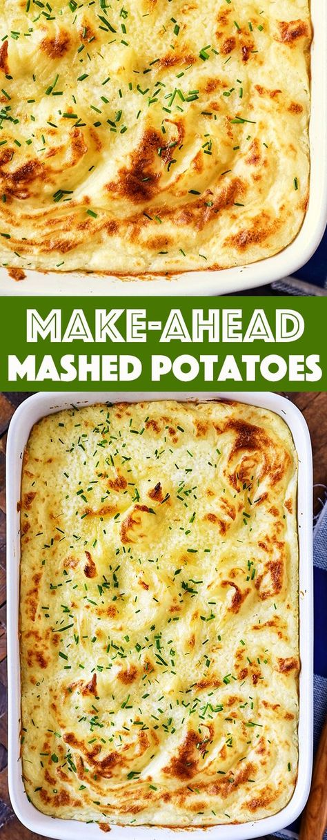 Make-Ahead Mashed Potatoes – creamy, buttery mashed potatoes that can be made up to three days ahead and heated before serving to save time.