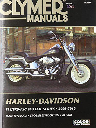 Harley Davidson Fls Fxs Fxc Sofftail Series 2006 2010 Clymer Manuals Harleydavidsonsoftail Harley Davidson Harley Clymer