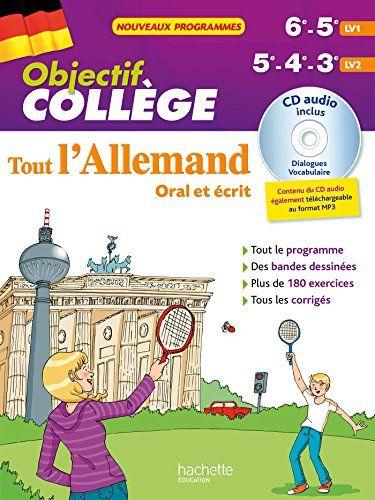 Telecharger Objectif College Tout L Allemand 5e 4e Et 3e Pdf Par Francoise Ehmann Telecharger Votre Fichier E Telechargement Livre Numerique Pdf Gratuit