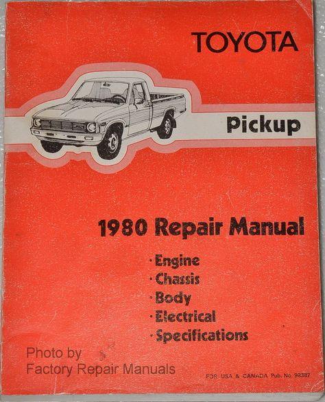 1980 Toyota Pickup Truck Factory Shop Service Repair Manual Original Repair Manuals Toyota Pickup Trucks