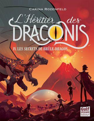 L Heritier Des Draconis Tome 4 Les Sercrets De Brule Dragon Telechargement Telecharger Epub Livres En Ligne
