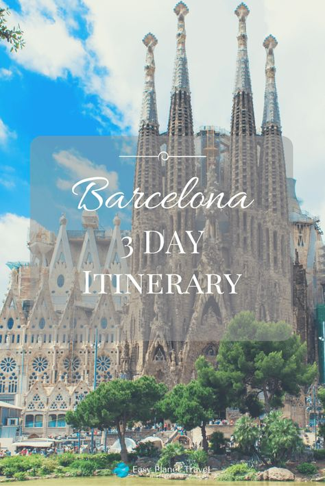 The Best Things to Do in Barcelona On a 3-Day Itinerary