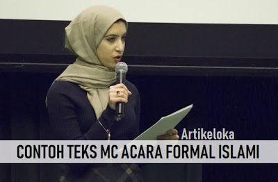 5 Contoh Teks Mc Pembawa Acara Formal Islami Untuk Anda Yang Saat Ini Tengah Mencari Contoh Teks Pembawa Acara Mc Formal Islami Disini Qur An Islam Membaca