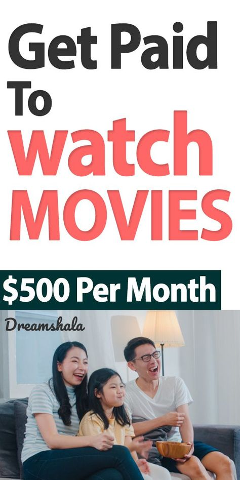 10 Easy Ways To Get Paid To Watch Movies: Earn $300+ Per Month