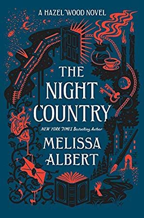 Download Pdf Epub The Night Country A Hazel Wood Novel The Hazel Wood By Melissa Albert Ebook Free Audiobook Englis Books Book Cover Beautiful Book Covers