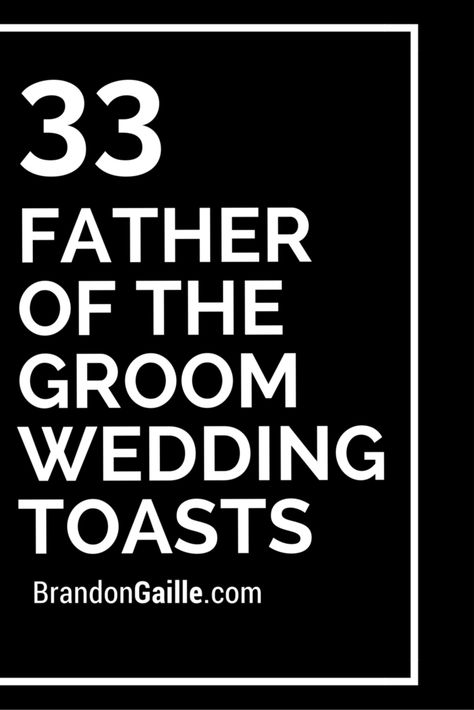 33 Father Of The Groom Wedding Toasts