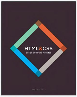 Html And Css Design And Build Websites Jon Duckett A Full Color Introduction To The Basics Of Html And Css From The Publishe In 2020 Web Design Css Learn To Code