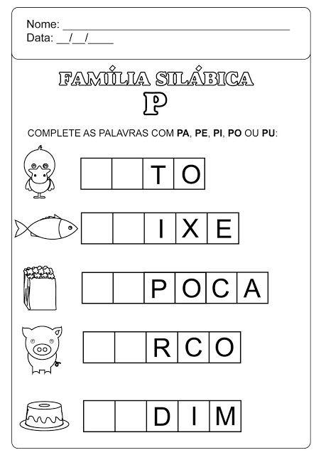 Familia Silabica Do P Atividades Letra E Atividades De Alfabetizacao Atividades Alfabetizacao E Letramento