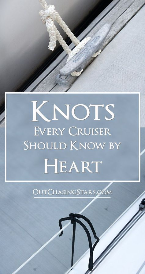 Knots for Cruisers to Know by Heart There are three important knots every cruisers should know by heart. There are three important knots every cruisers should know by heart. Sailboat Living, Living On A Boat, Make A Boat, Build Your Own Boat, Camping, Sailing Knots, Sailing Gear, Sailing Catamaran, Sailing Ships