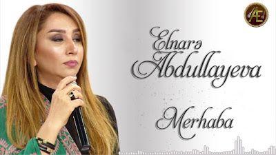 Wap Sende Biz Elnarə Abdullayeva Merhaba