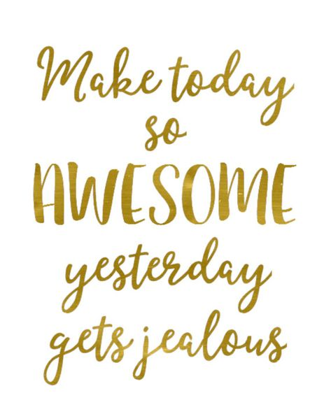 Make today so awesome yesterday gets jealous, this gorgoeus printable wall art featuring gold foil effect typography is the perfect addition to being inspiration and positivity to any girlboss home or office. Printable inspirational art by Blossom Bloom Design.