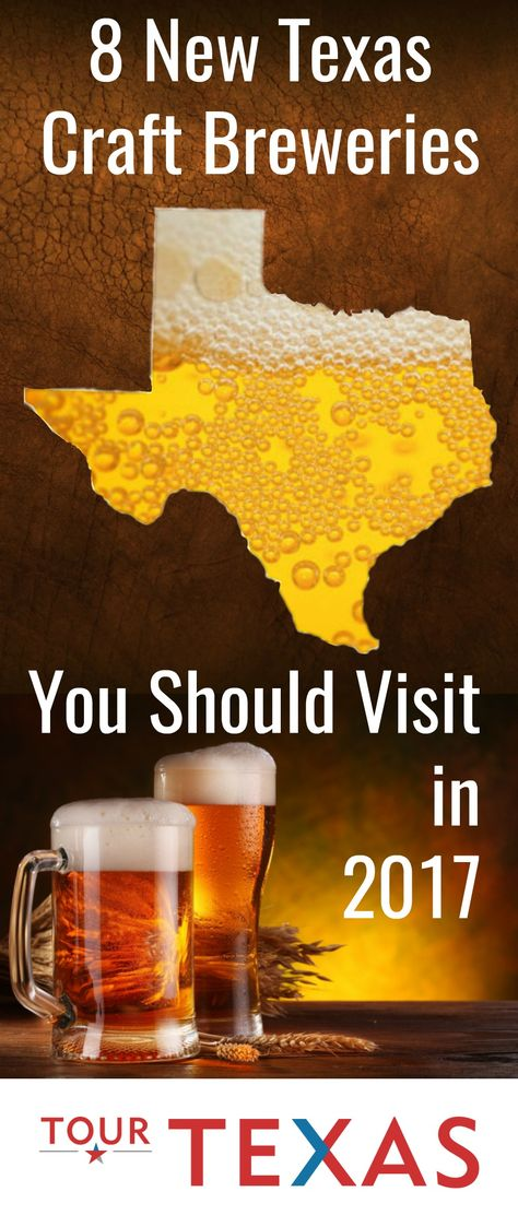 8 New Texas Craft Breweries You Should Visit in 2017