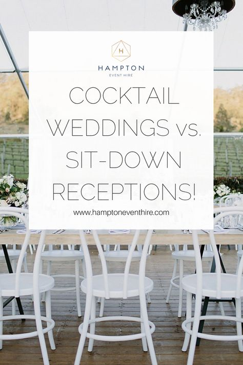 Cocktail Vs Sit Down Wedding Receptions Costs Involved And Things To Consider Cocktail Wedding Reception Reception Reception Layout