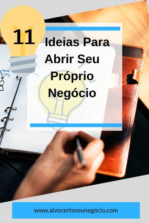Abrir O Proprio Negocio Ideias Com Imagens Ideias De Negocios