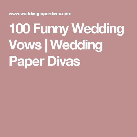 Funny Wedding Vows | Funny wedding vows, Funny weddings and Wedding vows